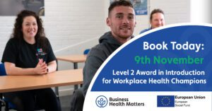 Level 2 in Workplace Health Champion - Book Today